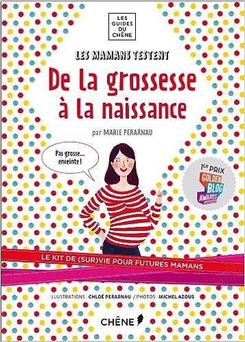 ad9ef574d93df Amazon.fr - Les Mamans testent   de la grossesse à la naissance - Marie  Perarnau