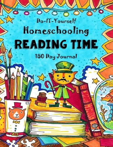 Reading Time - 180 Day Journal: Do-It-Yourself Homeschooling