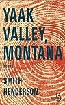 Yaak Valley, Montana par Henderson