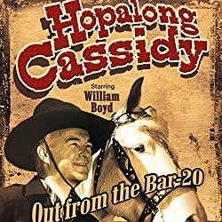 Hopalong Cassidy: Out from the Bar 20