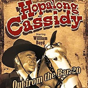 Hopalong Cassidy: Out from the Bar 20 Radio/TV Program