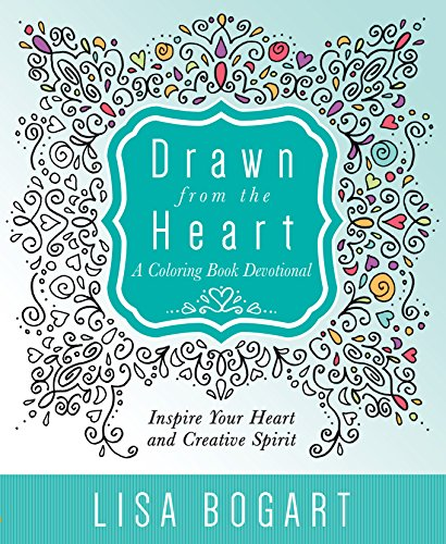 Drawn from the Heart: A Coloring Book (Drawn Hearts)