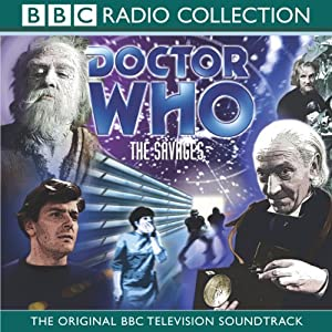 Doctor Who: The Savages Radio/TV Program