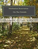 Meditation Renovation - on the Outside, Molly Cook, 1492327336
