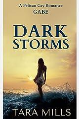 Dark Storms (Pelican Cay) (Volume 3) Paperback
