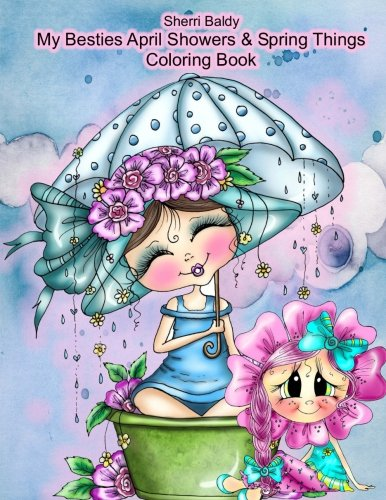 Sherri Baldy My Besties Adorable Blooms & Spring Things Coloring Book -