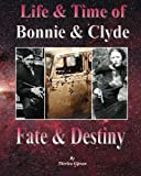 Life and Time of Bonnie and Clyde, Therlee Gipson, 1466217936