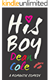 His Boy: A Romantic Comedy