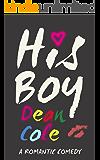His Boy: A Romantic Comedy (English Edition)