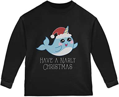 Old Glory Narwhal Have a Narly Gnarly Christmas Toddler Long Sleeve T Shirt