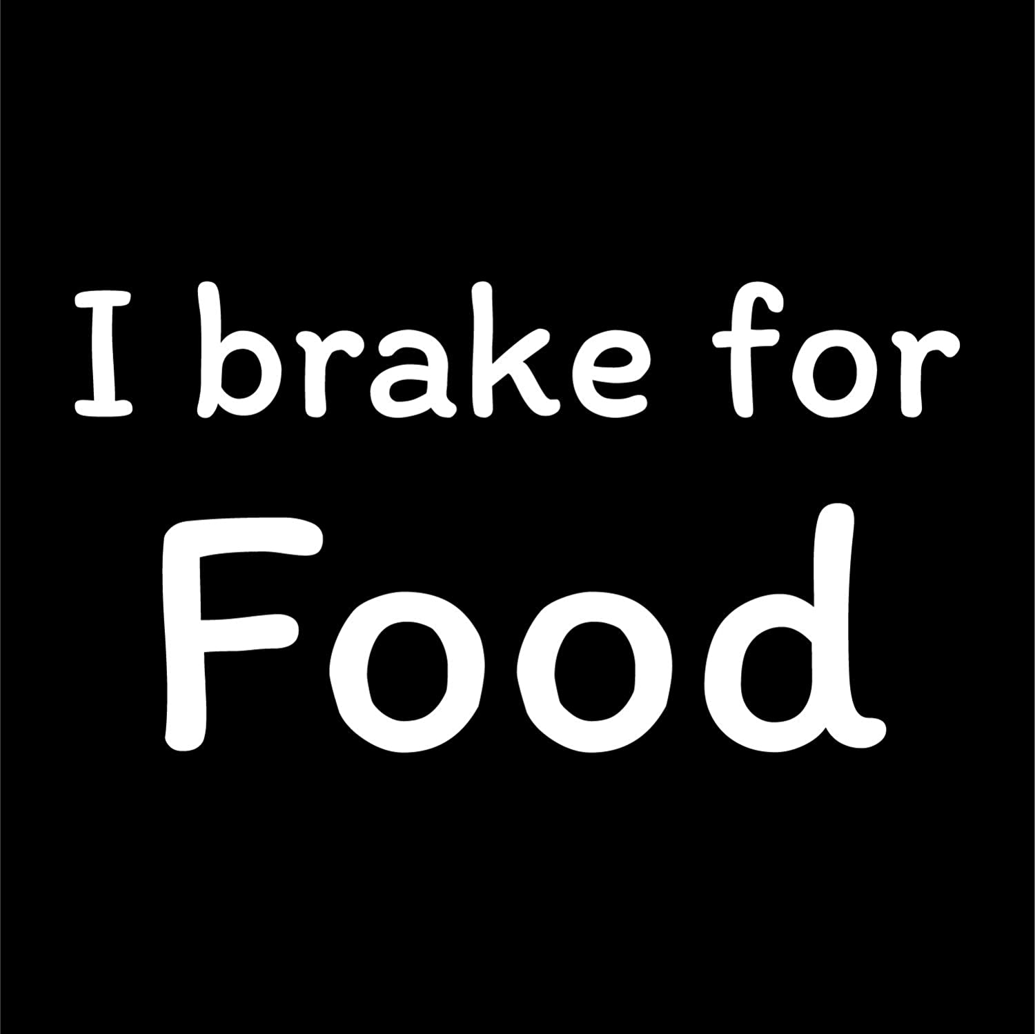 More Shiz I Brake for Food Vinyl Decal Sticker - Car Truck Van SUV Window Wall Cup Laptop - One 7 Inch Decal - MKS0724
