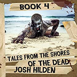 Tales from the Shores of the Dead, Volume 4
