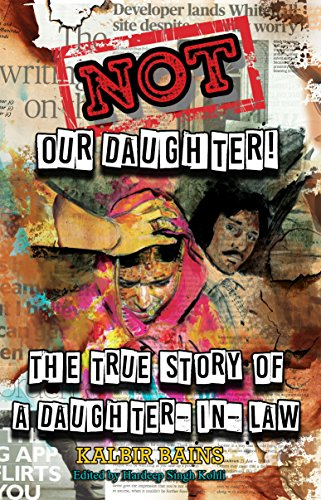 R.E.A.D Not Our Daughter!: The true story of a daughter-in-law<br />R.A.R