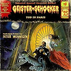 Tod in Paris (Geister-Schocker 15)