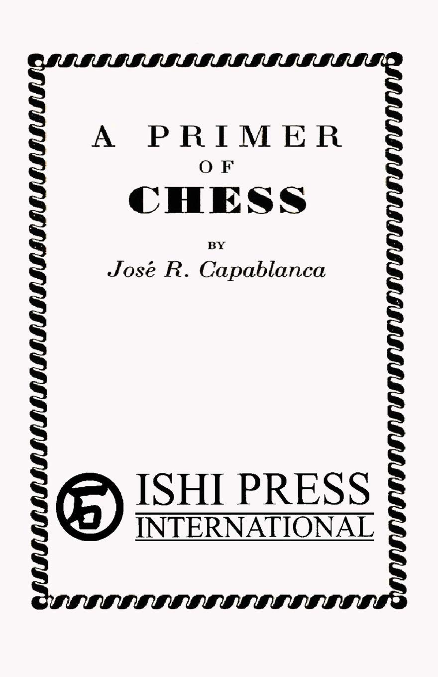 A Primer of Chess