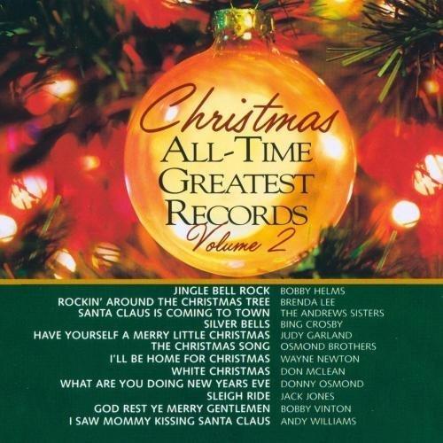 Christmas All-Time Greatest Records, Volume 2 by Various Artist, Bobby Helms, Brenda Lee, Andrews Sisters, Bing Crosby, Judy Garl (1991-09-10)