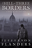 The Hill of Three Borders (The First Trumpet Book 3)