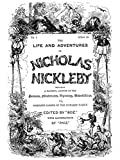 Image of The Life and Adventures of Nicholas Nickleby (Illustrated)