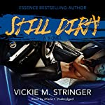 Still Dirty: The Dirty Red Series, Book 2 | Vickie M. Stringer