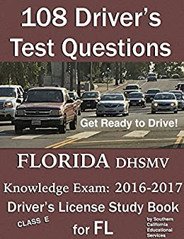 Amazon.com: 108 Driver's Test Questions for FLORIDA DHSMV