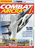 COMBAT AIRCRAFT MONTHLY, MAY, 2014 (NORTH AMERICA'S BEST SELLING MILITARY