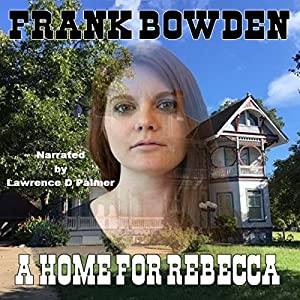 A Home for Rebecca Audiobook