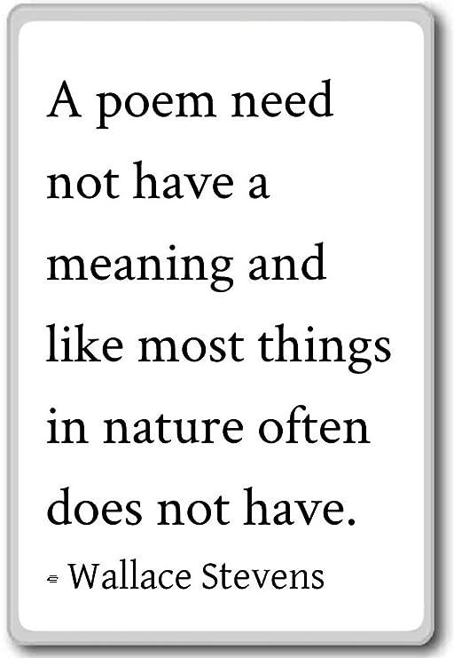 Un poema no es necesario tener un significado y como Mos ...