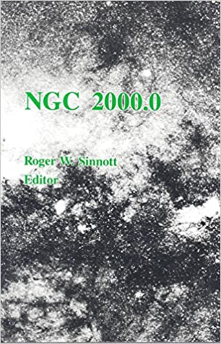 The Complete New General Catalogue and Index Catalogues of Nebulae and Star Clusters by J.L.E Ngc 2000.0 Dreyer