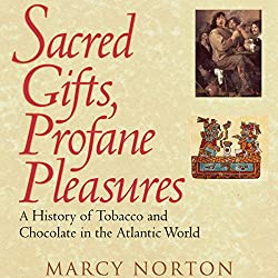 Sacred Gifts, Profane Pleasures