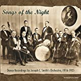 Songs Of The Night: Dance Recordings By Joseph C. Smith Orchestra, 1916-1925 (2CD)