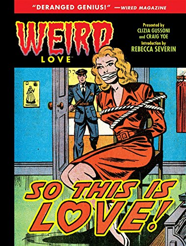 Weird Love: So This is Love!