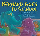 img - for Bernard Goes to School book / textbook / text book