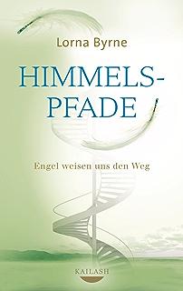 Himmelspfade: Engel weisen uns den Weg (German Edition)