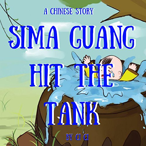 Sima Guang Hit the Tank: A Chinese Story