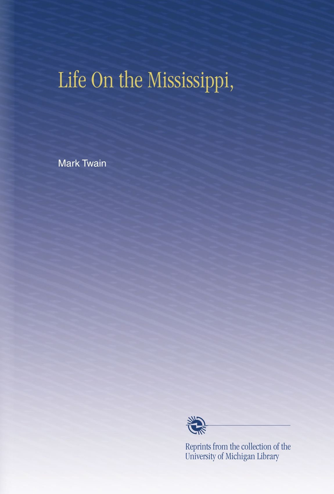 Download Life On the Mississippi, PDF