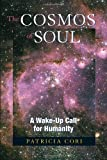 The Cosmos of Soul, Patricia Cori, 1556437366