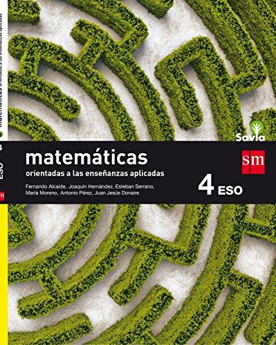 Matemáticas orientadas a las ciencias aplicadas. 4 ESO. Savia - 9788467586923