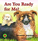 img - for Are You Ready for Me? (Sit! Stay! Read!) book / textbook / text book