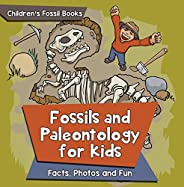 Fossils and Paleontology for kids: Facts, Photos and Fun | Children's Fossil B