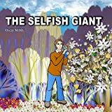 The Selfish Giant. Oscar Wilde: Fairy Tale