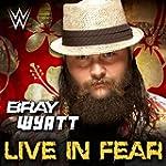 Live in Fear (Bray Wyatt)