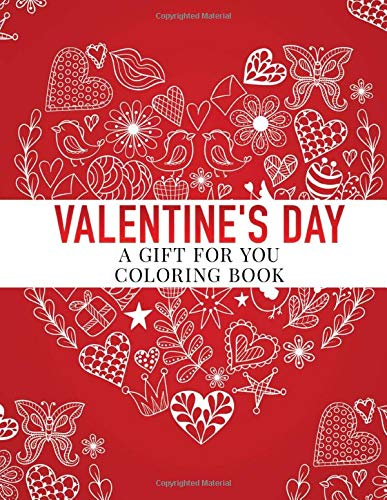 Coloring Book A Gift for You Valentines Day