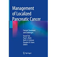 Management of Localized Pancreatic Cancer: Current Treatment and Challenges