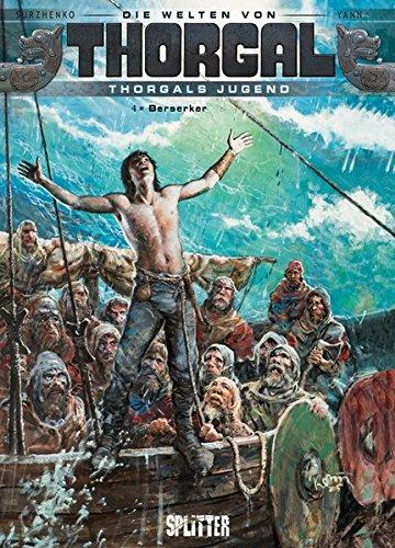 Thorgal - Die Welten von Thorgal: Die Jugend von Thorgal. Band 4: Berserker