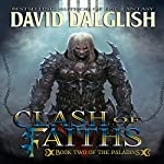 Clash of Faiths: The Paladins, Book 2 | David Dalglish