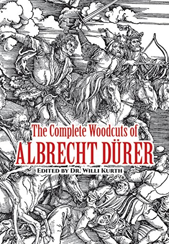 The Complete Woodcuts of Albrecht Dürer (Dover Fine Art, History of Art) by Dover Publications