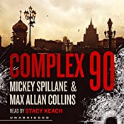 Complex 90: Mike Hammer, Book 18 | Mickey Spillane, Max Allan Collins