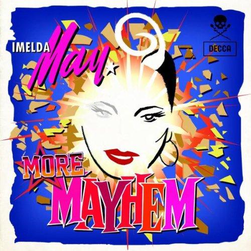 More Mayhem (New Version)