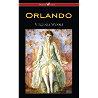 Orlando: A Biography (Wisehouse Classics Edition) (English Edition)