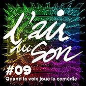 Quand la voix joue la comédie (L'Air du son 9) | Andréane Meslard, Sophie Massieu